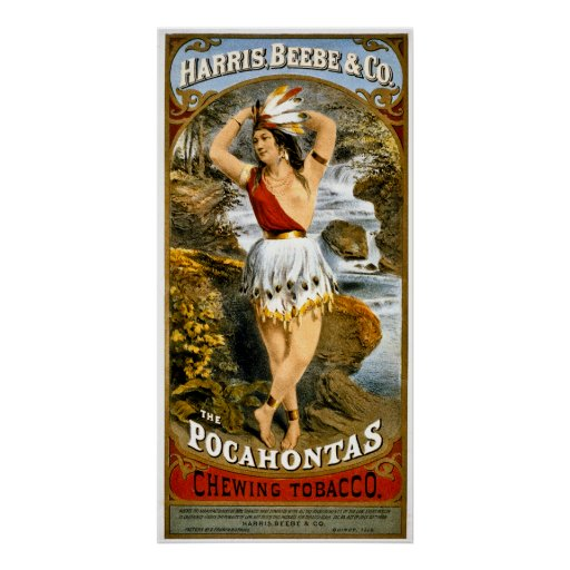 Harris Beebe Amp Co Pocahontas Chewing Tobacco Poster Zazzle