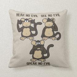 Hear No Evil Monkeys - New Throw Pillow
