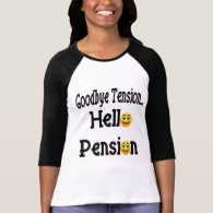 Hello Retirement Pension T Shirts