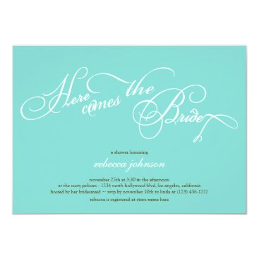 Here comes the bride - Teal Bridal shower invites