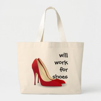 Highly Motivated: Will Work for Shoes (Maybe)