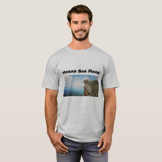 Hikers See More! T-Shirt