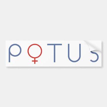Hillary Clinton bumper sticker POTUS 2016