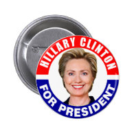 Hillary Clinton For President Pinback Button
