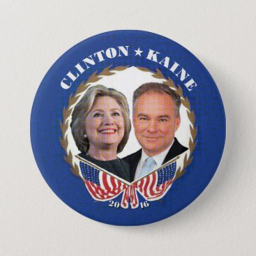 (Hillary) CLINTON * (Tim) KAINE Button