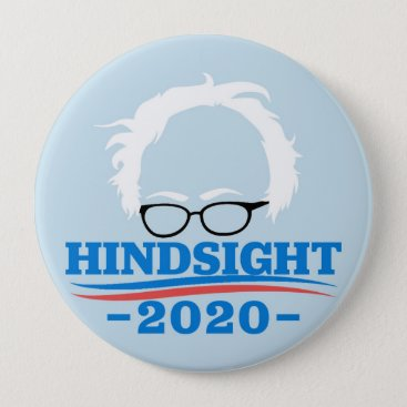 Hindsight 20/20 pinback button