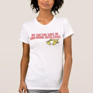 Homework Intollerant T Shirts