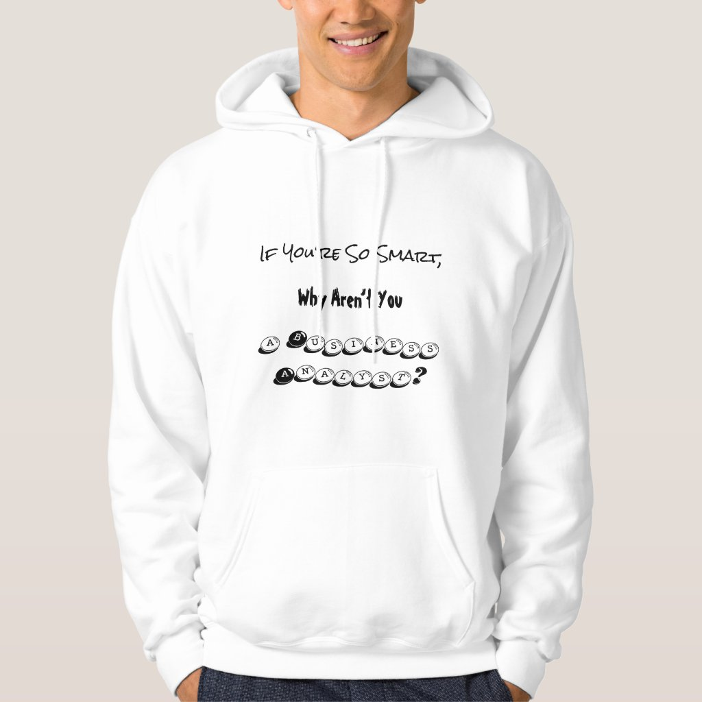 Hoodie Smart Business Analyst