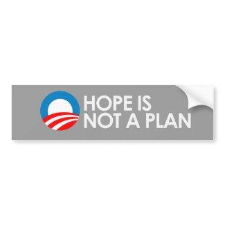 HOPE IS NOT A PLAN 2 Bumpersticker bumpersticker
