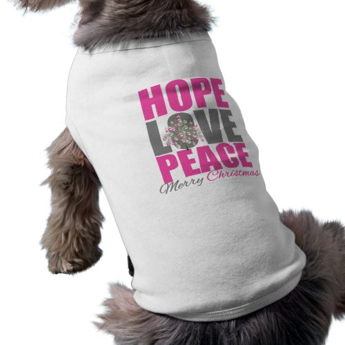 Hope Love Peace Merry Christmas Tree petshirt