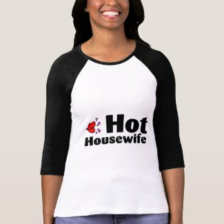 Hot Housewife shirt