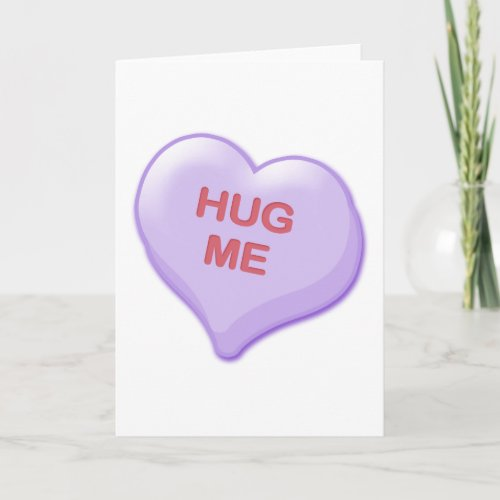 Hug Me Candy Heart Holiday Card