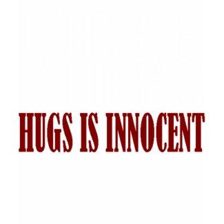 HUGS IS INNOCENT TSHIRT shirt