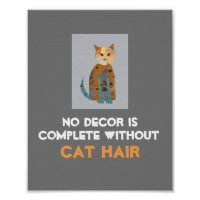 humorous cat poster wall art with text | Zazzle
