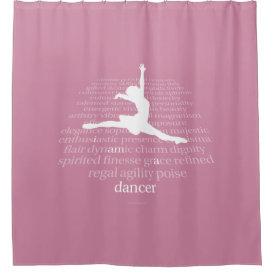 I Am A Dancer Shower Curtain