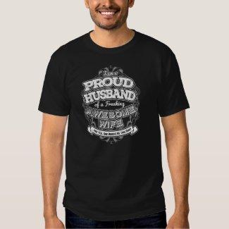 I Am A Proud Husband Of A Freaking Wife T Shirt