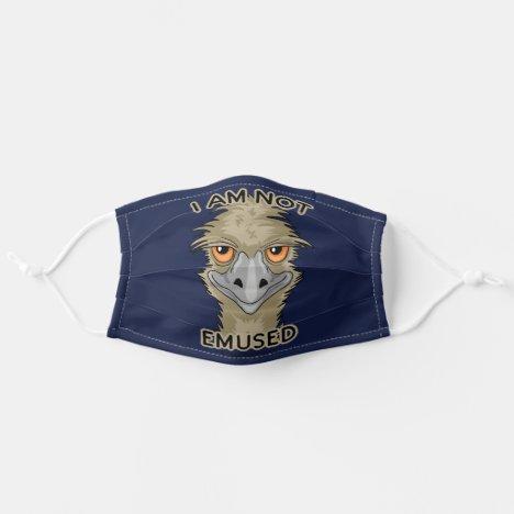 I Am Not Emused Funny Emu Pun Adult Cloth Face Mask