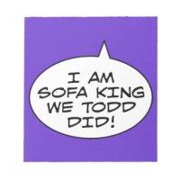 Im Sofa King We Todd Did Jokes Like That
