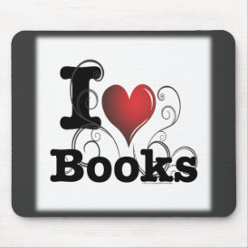 I Heart Books I Love Books! Swirly Curlique Heart Mouse Pad