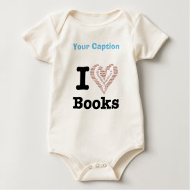 I Heart Books - I Love Books! (Word Heart) Baby Bodysuit