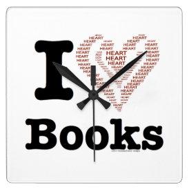 I Heart Books - I Love Books! (Word Heart) Square Wall Clock