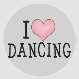 I Love Dancing Classic Round Sticker