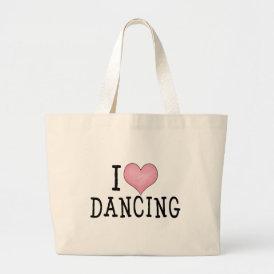 I Love Dancing Large Tote Bag