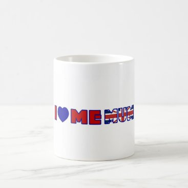I Love Me Mum Coffee Mug