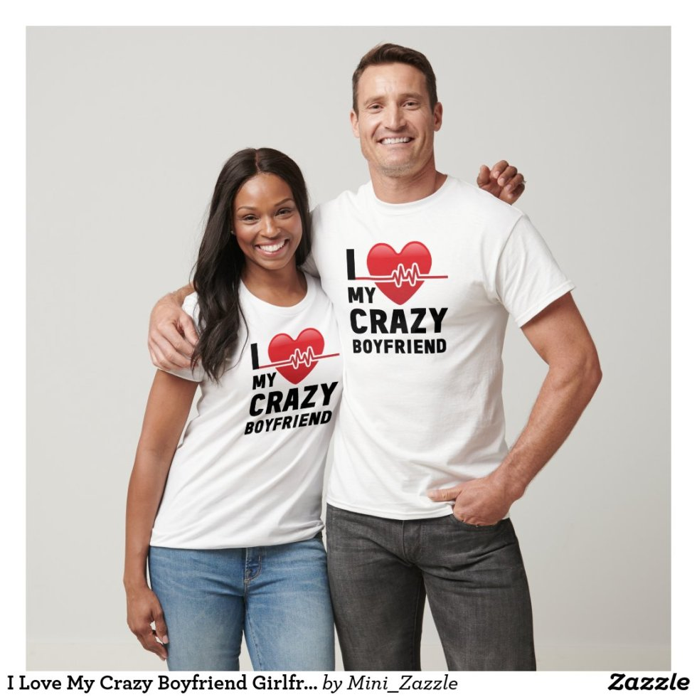 I Love My Crazy Boyfriend Girlfriend Couple T-Shirt