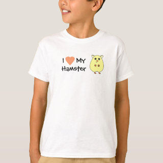 I Love My Hamster Girls T-Shirt