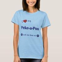I Love My Peke-a-Poo (Female Dog) T-Shirt | Zazzle