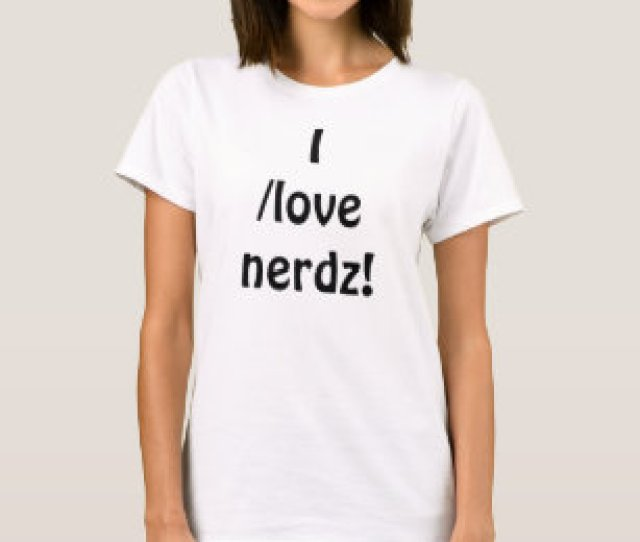 I Love Nerdz Womens Fitted Baby Doll T Shirt