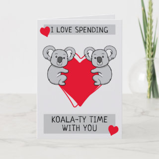 I Love Spending Koalaty Time with You Greeting Card
