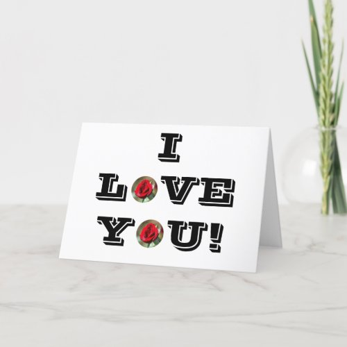 I Love You Dozen Red Roses Card card