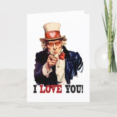 I Love You - Uncle Sam Style Valentine Greeting Cards by spacedust
