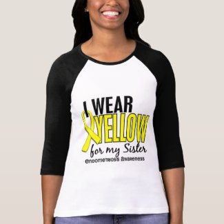 I Wear Yellow For My Sister 10 Endometriosis Tee Shirts