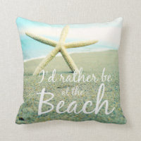 I'D RATHER BE AT THE BEACH PHOTO PILLOW