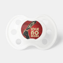 Idle No More Pacifer Baby Pacifiers