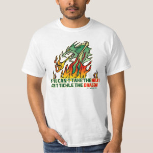 If You Can't Take The Heat Tee Shirt