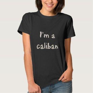 I'm a Caliban ask me t-shirt