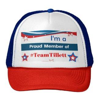 I'm a Proud Member of #TeamTillett Trucker Hat
