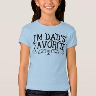 I'm Dad's Favorite Kid T-Shirt
