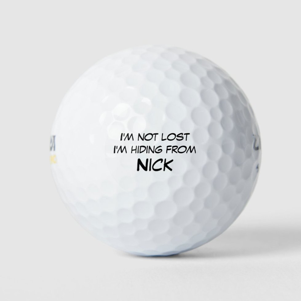 I'm not lost I'm Hiding from Custom Name Golf Balls