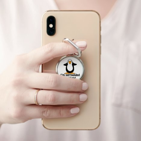 I'm Surrounded By Idiots Funny Penguin Cartoon Phone Ring Stand