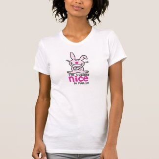 I'm Totally Nice T Shirts