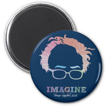 Imagine Bernie Sanders 2016 - watercolors Magnet