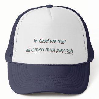In God We Trust Humor Hat