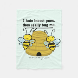 Insect Puns Bug Me Funny Bumble Bees Fleece Blanket