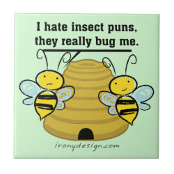 Insect Puns Bug Me Funny Bumble Bees Tile