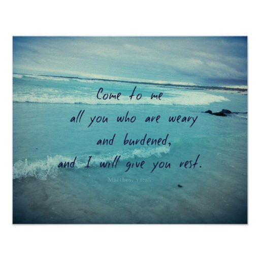 Inspirational God quote Bible verse Come To Me Poster Zazzle